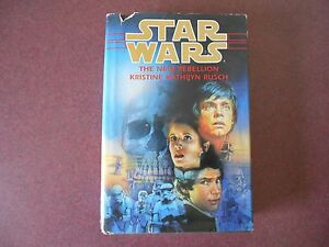 STAR WARS - THE NEW REBELLION BY KRISTINE KATHRYN RUSCH - 1996