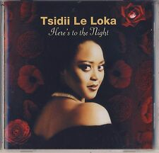 Here's to the Night by Tsidii Le Loka (BEI) Like New