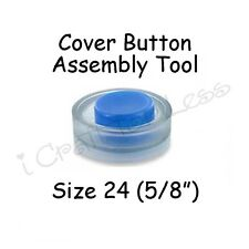 "Cover Covered Button Assembly Tool - Size 24 (5/8"" - 15mm)"