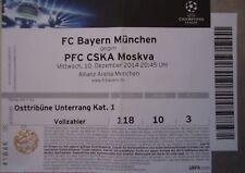 TICKET UEFA CL 2014/15 FC Bayern München - CSKA Moskva ZSKA Moskau