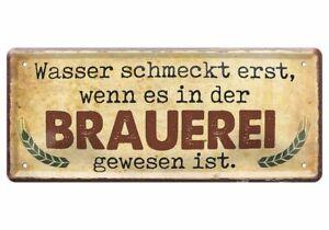 Blechschild lustige Sprüche Deko Dekoschild Bier Kneipe Brauerei 28x12 D0491