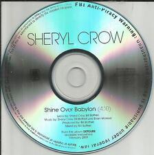 SHERYL CROW Shine Over Babylon TST PRESS PROMO Radio DJ CD Single 2007 USA MINT