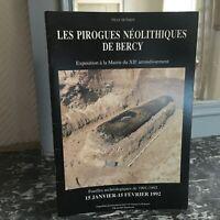 Esposizione I Canoe Neolitico Di Bercy Scavi Archeologici 1992 Parigi