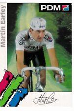 CYCLISME carte  cycliste MARTIN EARLEY équipe PDM