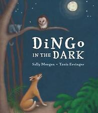 DINGO IN THE DARK BY SALLY MORGAN BRAND NEW SOFTCOVER