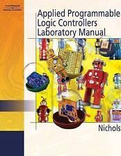 NEW Applied Programmable Logic Control Lab Manual by Daniel Nichols