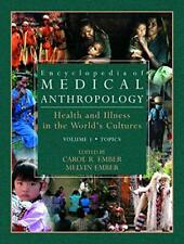 Encyclopedia of Medical Anthropology  Health and Illness in the World