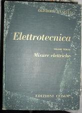 Elettrotecnica Olivieri e Ravelli MISURE ELETTRICHE 15° edizione CEDAM 1965
