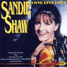 CD audio.../...SANDIE SHAW.../...LONG LIVE LOVE....