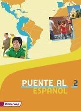 Puente al Español 2. Schülerband von Renate Gerling-Halbach, Silvia Vega Ordóñe…