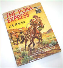 THE PONY EXPRESS by Lee Jensen 1955 1st edition SIGNED illustrated book FreeShip