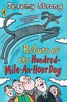 Strong, Jeremy, Return of the Hundred-Mile-an-Hour Dog, Very Good Book