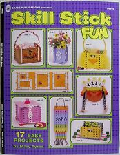 """""""Skill Stick Fun"""" By Mary Ayres : Instructions to Create 17 Easy Craft Projects!"""