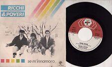 RICCHI E POVERI disco 45 STAMPA ITALIANA Se m'innamoro SANREMO 1985 + Mami mami