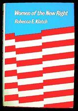 Women of the New Right, Rebecca E. Klatch, HB/DJ 1st ed. NEAR FINE