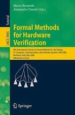 Lecture Notes in Computer Science: Formal Methods for Hardware Verification :...