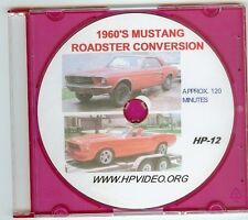 """1965 1966-69 Ford Mustang Convertible/ Roadster Conversion """"How To"""" Video! """"DVD"""""""
