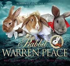 Rabbit Warren Peace: Burrowed from the Classics by Leo Tolstoy (Hardback, 2016)