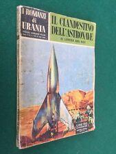 URANIA n.2 Lester DEL REY - IL CLANDESTINO DELL'ASTRONAVE (1° Ed 1952) ORIGINALE