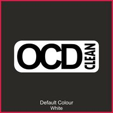 OCD Clean Decal, Vinyl, Sticker, Graphics,Car, Racing, Stack, Funny, N2149