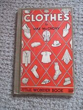 "VINTAGE HARDCOVER BOOK ""CLOTHES"" BY MAE MCCRORY - LITTLE WONDER BOOK 205"
