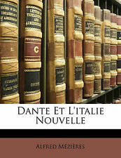 Dante ET l'italie NOUVELLE da Alfred Mezieres (libro in brossura/softback, 2010)