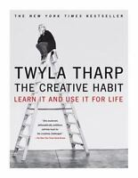 The Creative Habit : Learn It and Use It for Life by Twyla Tharp (2006, Paperba…