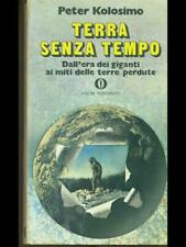 TERRA SENZA TEMPO  PETER KOLOSIMO. OSCAR MONDADORI 1974 GLI OSCAR