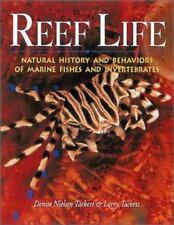 Reef Life: Natural History and Behaviors of Marine Fishes and Invertebrates