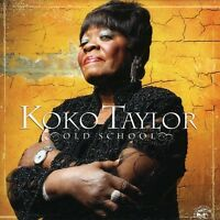 Koko Taylor - Old School [New CD]
