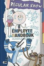 Regular Show Ser.: Employee Handbook by Christa Roberts and Wendy Loggia (2014,…