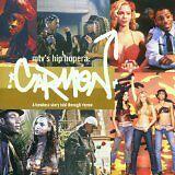 DA BRAT, DESTINY'S CHILD... - MTV's hip hopera : Carmen - CD Album