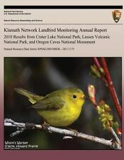 Klamath Network Landbird Monitoring Annual Report 2010 Results from Crater...