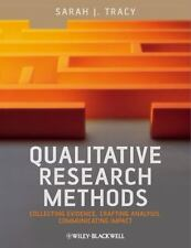 Qualitative Research Methods: Collecting Evidence, Crafting Analysis, Communic..