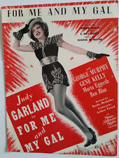 For Me And My Gal - 1945 Sheet Music; Leslie, Goetz and Meyer