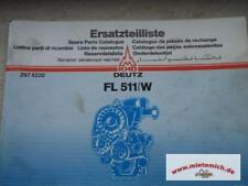 Original-Ersatzteilliste für Deutz FL 511/W aus 03/1989