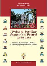 Araldica - I Prelati del Pontificio Santuario di Pompei dal 1890 al 2012