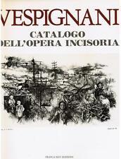 VESPIGNANI catalogo dell'opera incisoria, franca may edizioni 1982 I edizione