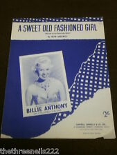 ORIGINAL SHEET MUSIC - A SWEET OLD FASHIONED GIRL - BILLIE ANTHONY