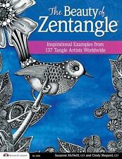 The Beauty of Zentangle: Inspirational Examples from 137 Tangle Artists
