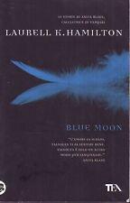 Blue Moon - Laurell K. Hamilton - Libro Nuovo in offerta!