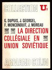 COLLECTIF, LA DIRECTION COLLÉGIALE EN UNION SOVIÉTIQUE