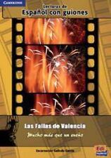 Las Fallas De Valencia: Mucho M?s Que Un Sue?o (lecturas Graduadas / Graded R...