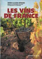 Livre les vins de France - Henri Claude Erwann - Éditions De Vecchi