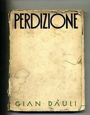 Gian Dàuli # PERDIZIONE # Mordenissima Milano
