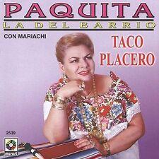Taco Placero by Paquita la del Barrio (CD, Apr-2003, Balboa Recording...