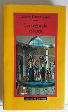 La Segunda Casaca. Benito Perez Galdos. Libro.