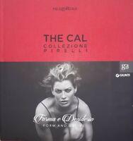 THE CAL COLLEZIONE PIRELLI FORMA E DESIDERIO ALBUM EROTICO LIBRO CALENDARIO FOTO
