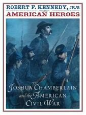 Robert F. Kennedy Jr.'s American Heroes: Joshua Chamberlin and the American Civi