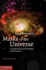 Masks Of The Universe: Changing Ideas On The Nature Of The Cosmos: By Edward ...